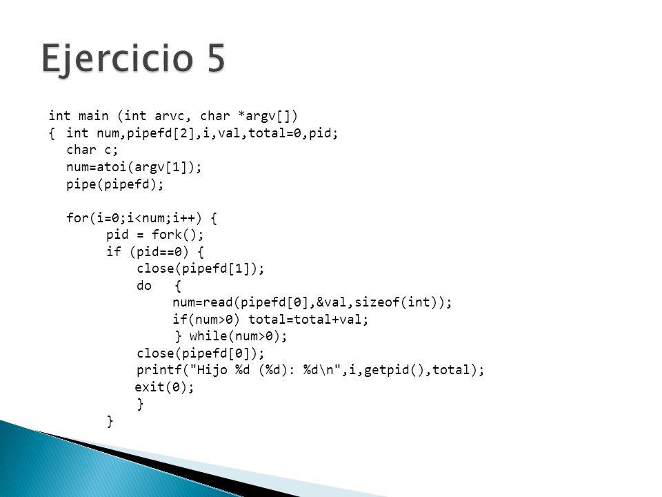 Ejercicio 5 int main (int arvc, char *argv[])